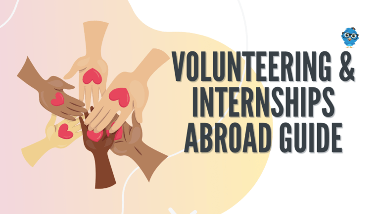 Volunteering & Internships Abroad Guide for Students by Karen Marquis